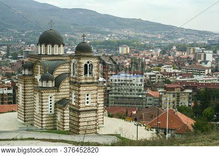 Church Of Saint Demetrius In North Mitrovica, Kosovo. It Is A Serbian Orthodox Church, A Symbol Of T