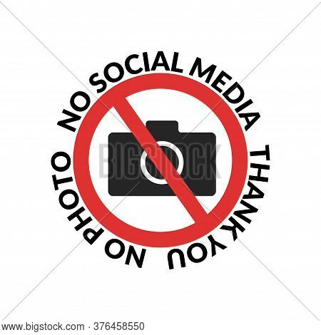 No Social Media, Thank You Quote Design For T-shirt. Photo Camera Forbidden. Banned Camera Crossed I