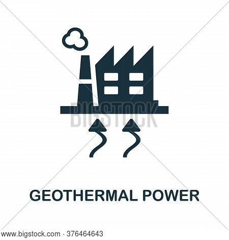 Geothermal Power Icon. Simple Element From Alternative Energy Collection. Creative Geothermal Power