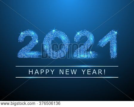 Cyan Blue 2021 Happy New Year Vector Poster. Confetti Particles Calligraphic Font. Happy New Year Wi