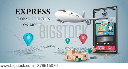 Online Express Delivery Gobal Logistics Service Concept, Delivery Of Parcels To The Office And Home,
