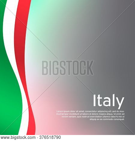 Abstract Waving Italy Flag. Creative Background In Italy Flag Colors For Holiday Card Design. Nation