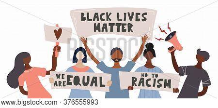 Black Lives Matter. Black Lives Matter. Template For Background, Banner, Poster. People Protesting F
