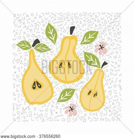 Pear Set. Fruit Pear Leaves And Flowers. Cartoon Doodle Bright Collection. Hand Drawn Vector Illustr