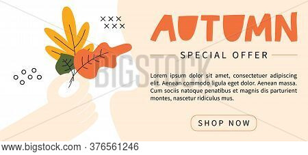 Autumn Sale, Poster Design Template, Special Offer. Fall Discount Banner With Hand Holding Bouquet O