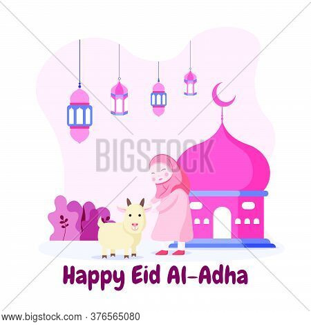 Muslim Girl And A Goat Stand In Front Of Big Lantern, Illustration Of Islamic Holiday Eid Al Adha Mu