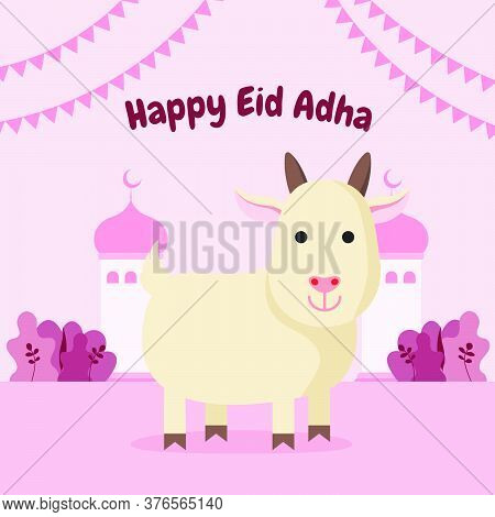 Eid Al Adha Mubarak Illustration. Celebration Of Muslim Holiday. Flat Illustration Style Of Goat  To