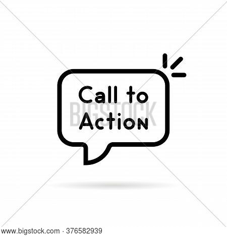 Black Thin Line Call To Action Bubble. Flat Stroke Simple Trend Cta Web Logotype Graphic Lineart Ui