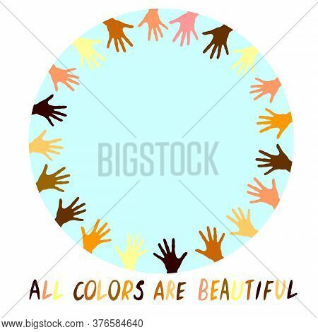 All Colors Are Beautiful - Vector Poster On Theme Of Antiracism, Protesting Against Racial Inequalit