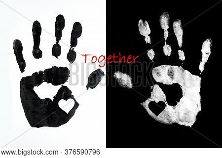 Black Handprint With  Heart On A White Background And White Palm Print On Black Background And Inscr