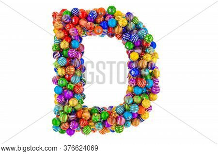 Letter D From Colored Christmas Balls. Xmas Balls Font, 3d Rendering Isolated On White Background