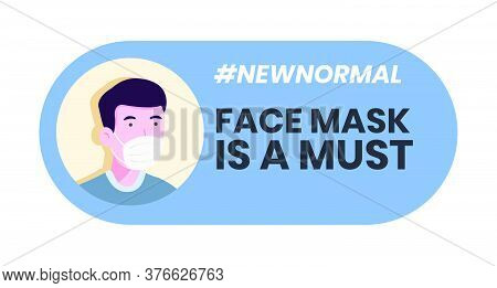 Wear Face Mask Sign. Vector Illustration Of Man Wearing Face Mask For Virus Prevention Isolated On W