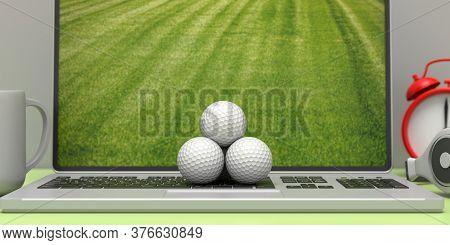 Golf Balls On A Computer Laptop, Green Golf Course On The Screen, Office Desk Background. Online Gol