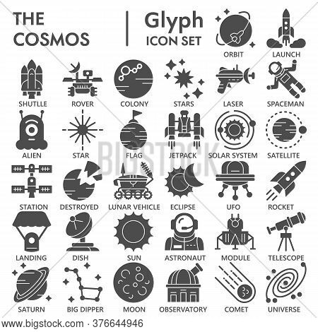 Cosmos Solid Icon Set, Universe Symbols Collection Or Sketches. Space Glyph Style Signs For Web And