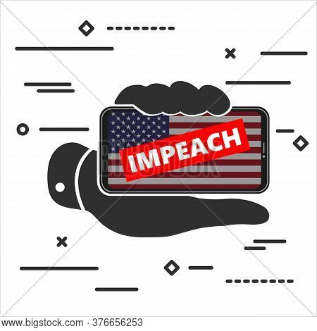 Flat Line Art Design Graphic Concept Of Black Mobile Phone With American Flag And Text Impeachment A