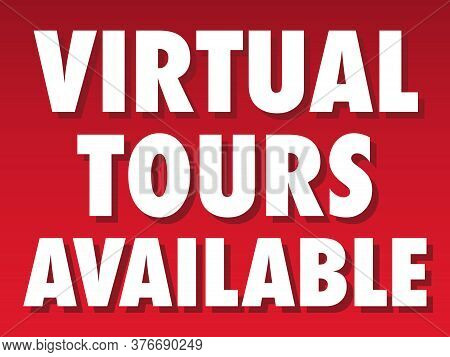 Virtual Tours Available Sign | Yard Sign For Apartment Rentals And Home Sales | 3d Tour Advertising