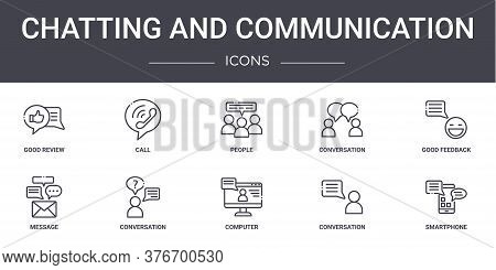 Chatting And Communication Concept Line Icons Set. Contains Icons Usable For Web, Logo, Ui Ux Such A