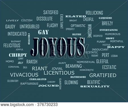 Joyous Word Which Presented Human Love Relationship With Related Terminology Vector Illustration.