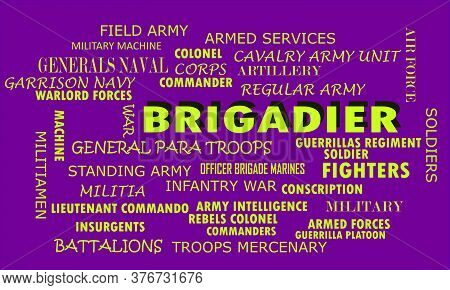 Brigadier Word Reflected With Related Meaningful Words On Text Cloud Vector Illustration