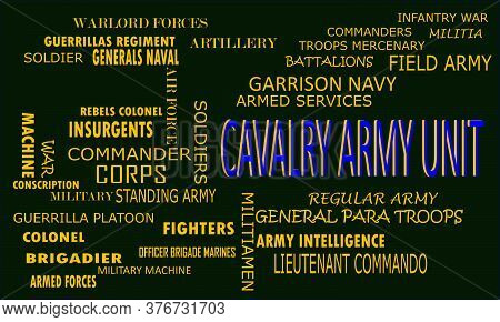 Cavalry Army Unit A Military Word Reflected With Related Meaningful Words On Text Cloud Vector Illus