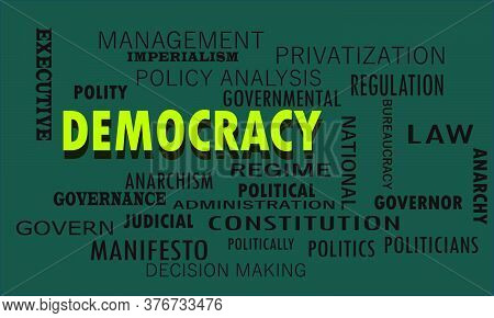 Democracy Politics Related Word Cloud Vector Abstract On Colorful Text Background.