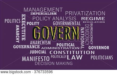 Govern Politics Related Word Cloud Vector Abstract On Colorful Text Background.