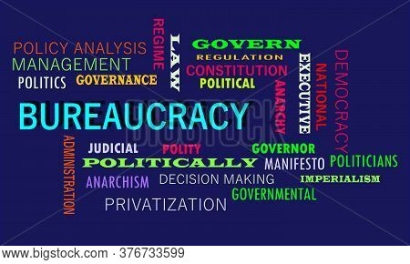 Bureaucracy Politics related word cloud vector abstract on colorful text background.