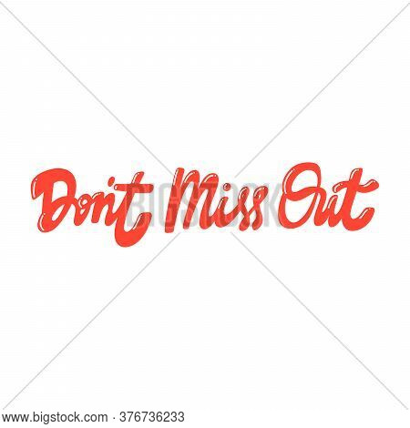 Do Not Miss Out. Retro Card For Decorative Design. Vector Illustration Banner, Card, Postcard. Moder