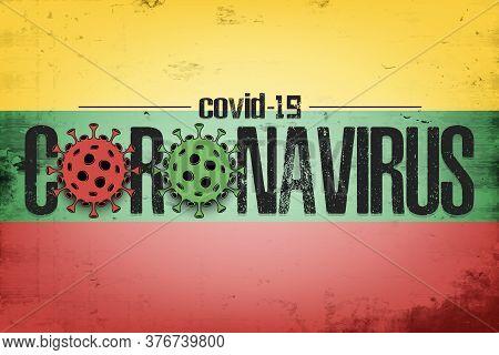 Flag Of Lithuania With Coronavirus Covid-19. Virus Cells Coronavirus Bacteriums Against Background O