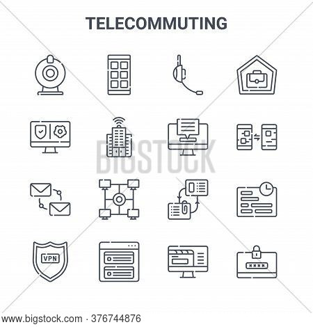 Set Of 16 Telecommuting Concept Vector Line Icons. 64x64 Thin Stroke Icons Such As Workflow, Vpn, In