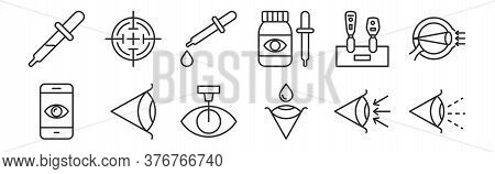 Set Of 12 Thin Outline Icons Such As Eye, Eye, Eye, Retinoscope, Eyedropper, Target For Web, Mobile