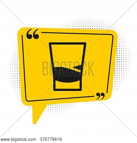 Black Glass Of Vodka Icon Isolated On White Background. Yellow Speech Bubble Symbol. Vector Illustra