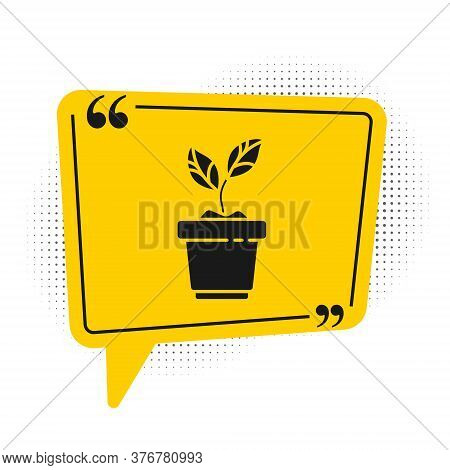 Black Plant In Pot Icon Isolated On White Background. Plant Growing In A Pot. Potted Plant Sign. Yel