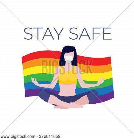Vector Illustration Of Sitting In Lotus Asana Girl In Protective Mask Holding Lgbt Rainbow Flag. Sta