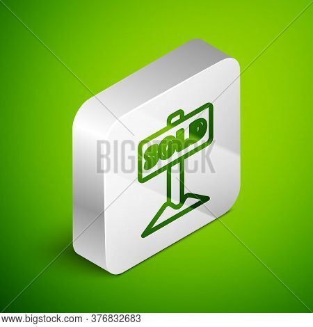 Isometric Line Hanging Sign With Text Sold Icon Isolated On Green Background. Sold Sticker. Sold Sig