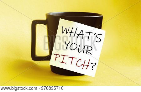 White Paper With Text What S Your Pitch On The Black Cup