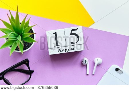 15th August - Fifteenth Day Month Calendar Concept On Wooden Blocks
