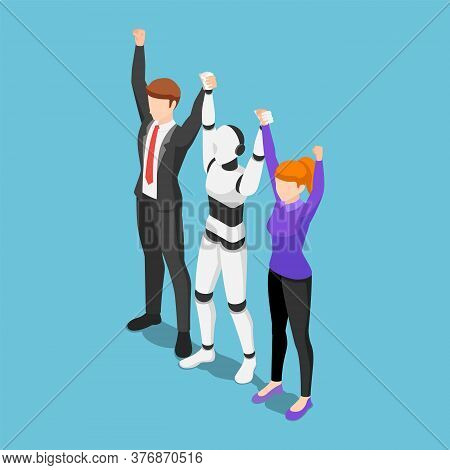 Flat 3d Isometric Business People And Ai Robot Show Teamwork By Raising Hand Together.  Innovation I