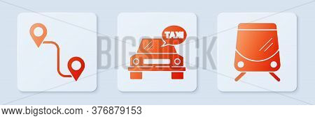 Set Taxi Car, Route Location And Tram And Railway. White Square Button. Vector