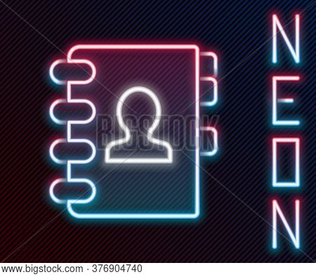 Glowing Neon Line Address Book Icon Isolated On Black Background. Notebook, Address, Contact, Direct