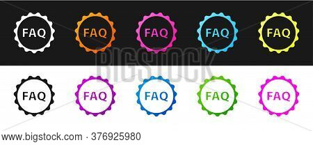 Set Label With Text Faq Information Icon Isolated On Black And White Background. Circle Button With