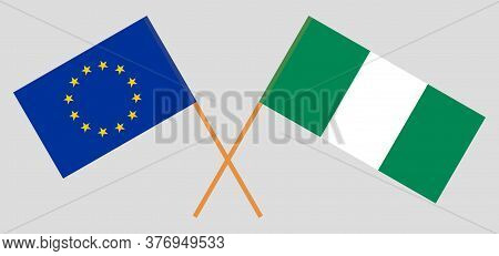 Crossed Flags Of Nigeria And The Eu. Official Colors. Correct Proportion. Vector Illustration