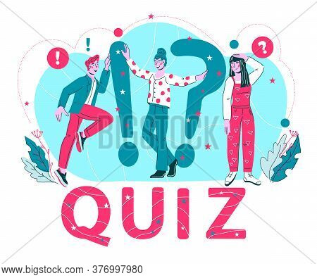 Quiz Word And People With Question Marks A Concept Of Questionnaire Show, Vector.