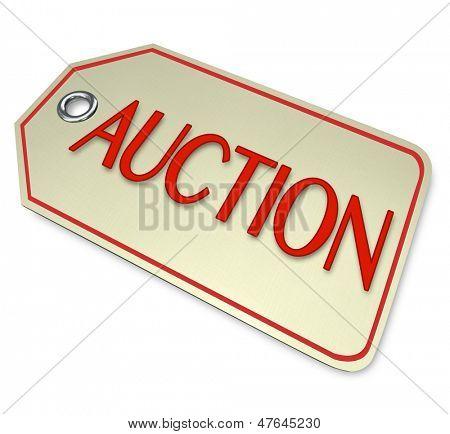 Ein Preisschild mit dem Wort Auktion eines Elements an, die Sie für den Verkauf an die höchsten Bi Versteigerung sind