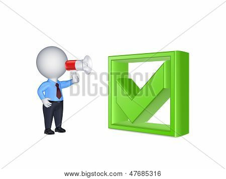 3d small person with megaphone and green tick mark.Isolated on white. poster
