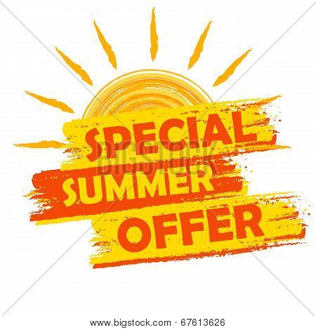 special summer offer banner - text in yellow and orange drawn label with sun symbol business seasonal shopping concept poster