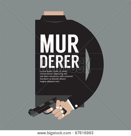 Gun In Murderer's Hand.