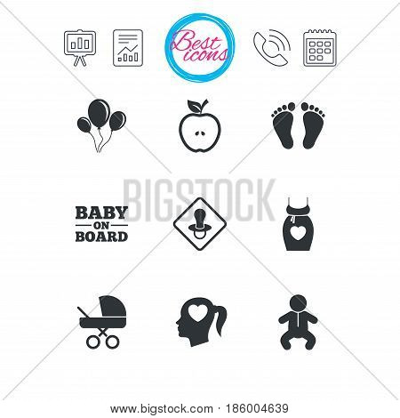Presentation, report and calendar signs. Pregnancy, maternity and baby care icons. Air balloon, baby carriage and pacifier signs. Footprint, apple and newborn symbols. Classic simple flat web icons