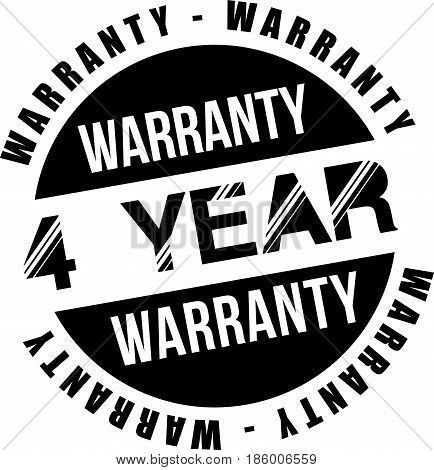 four year warranty vintage grunge black rubber stamp guarantee background