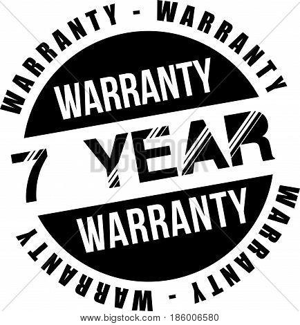 seven year warranty vintage grunge black rubber stamp guarantee background